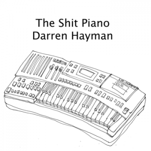 The Shit Piano